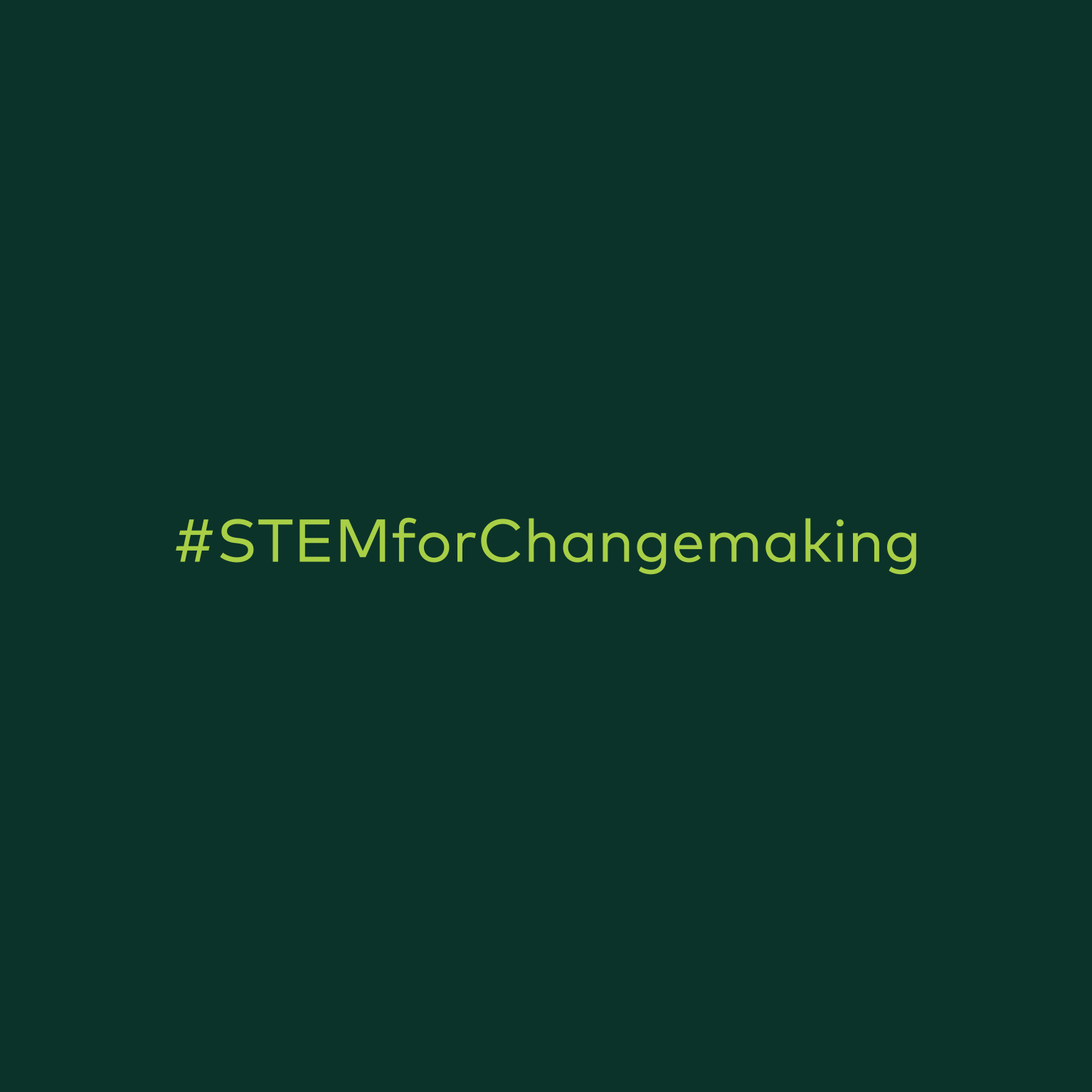STEM for Changemaking Challenge Post