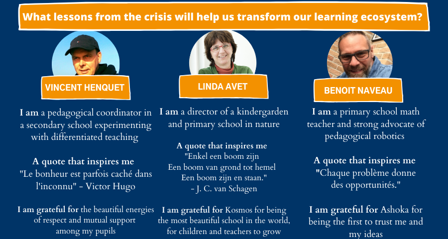 What lessons from the crisis will help us transform our learning ecosystem? Presentation of the interviewees
