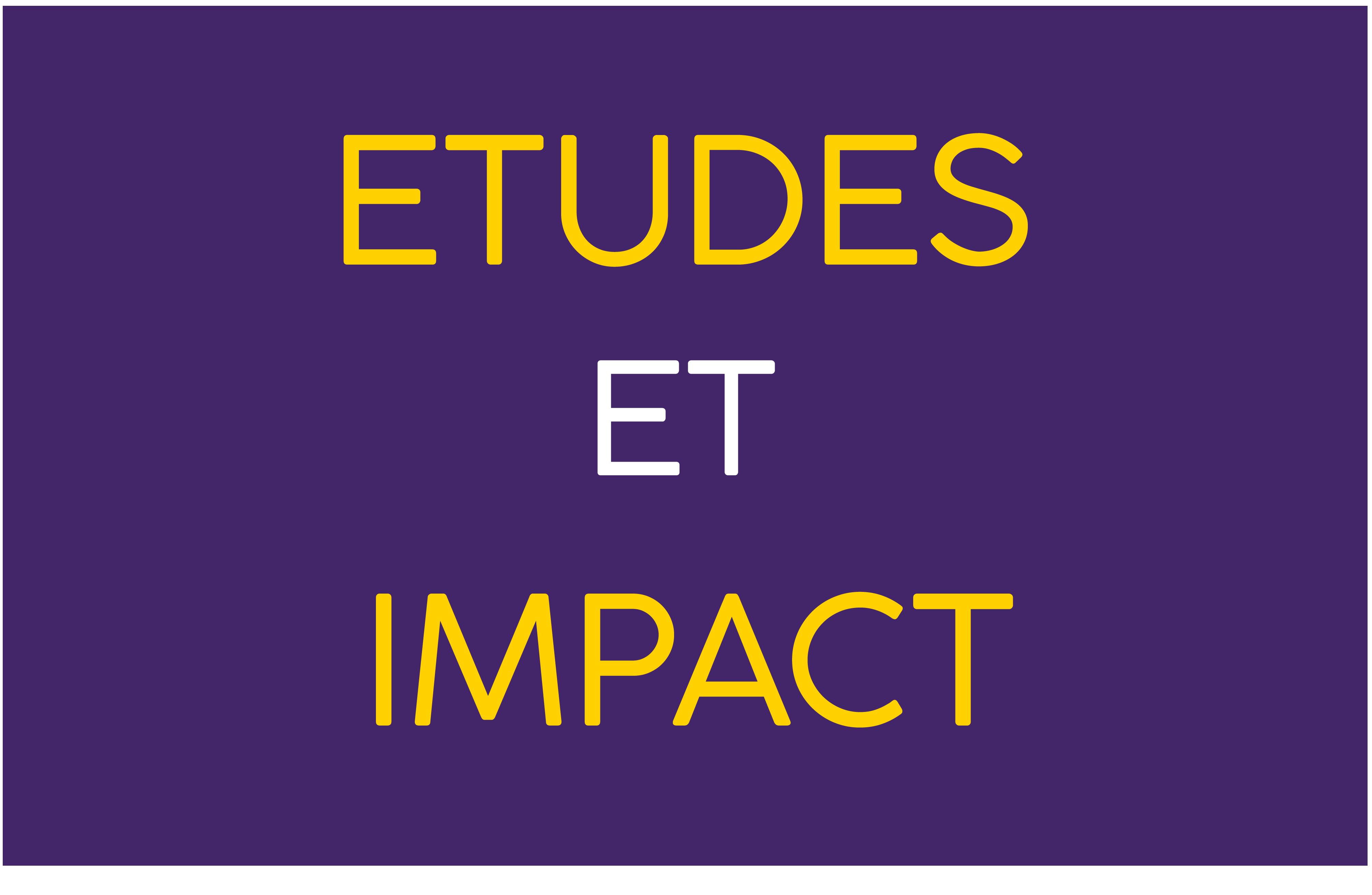 études et impact