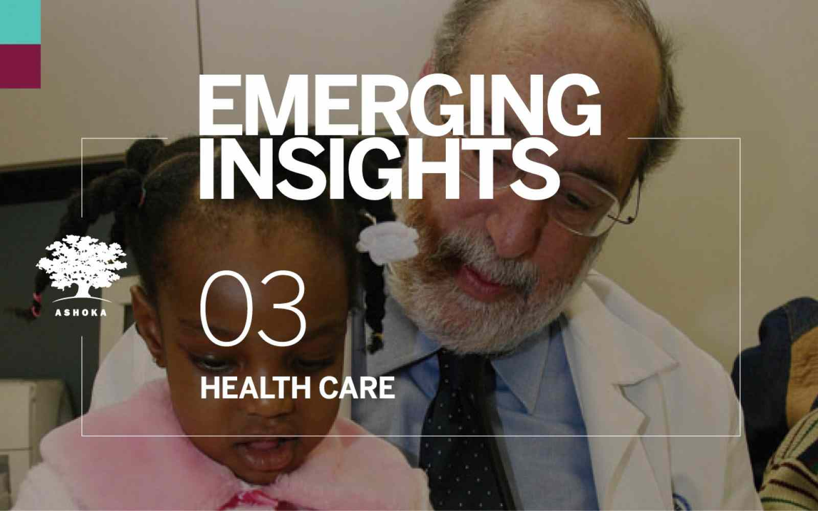 Emerging Insight 03 - Health Care