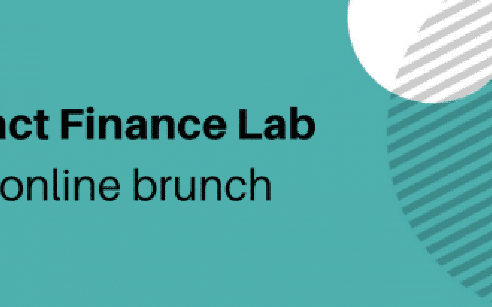 Impact Finance Lab Closing Event Brunch