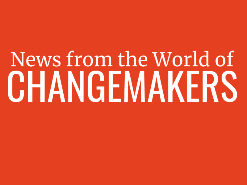 News From the World of Changemakers