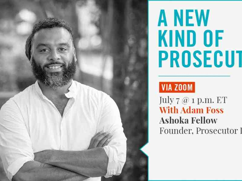 Inside Ashoka: A New Kind of Prosecutor