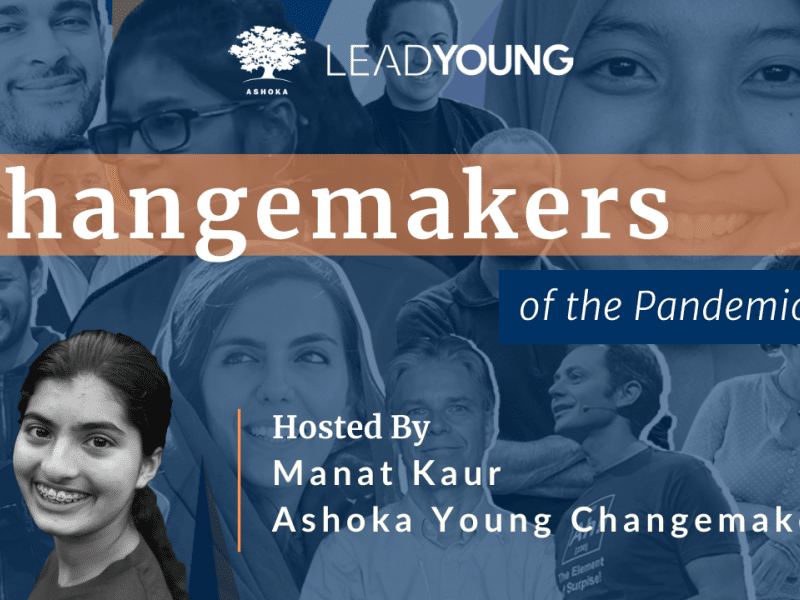 Changemakers of the Pandemic