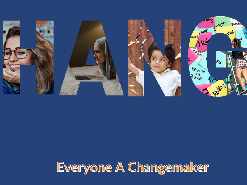 The Word Change. Everyone A changemaker