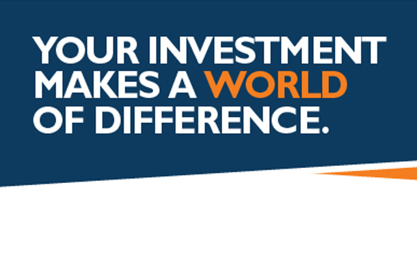 Your Investment Makes a World of Difference!